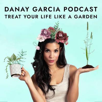 Danay Garcia Podcast