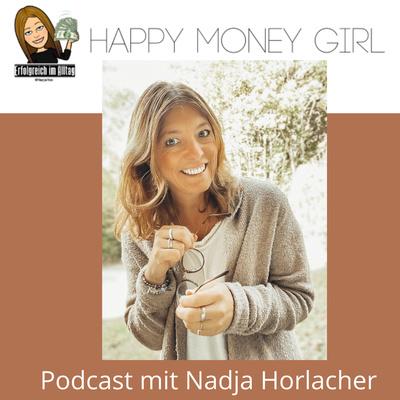 Happy Money Girl mit Nadja Horlacher