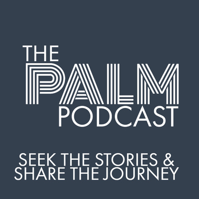 The PALM Podcast