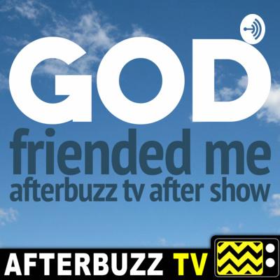The God Friended Me Podcast