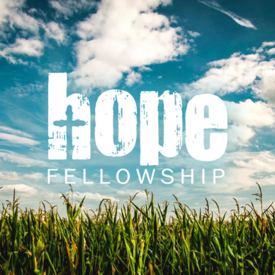 Hope Fellowship Sermon Audio