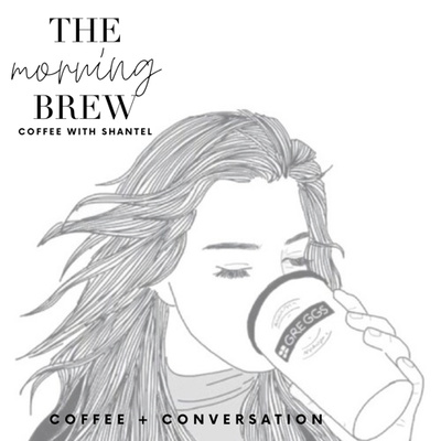 The Morning Brew: Coffee with Shantel