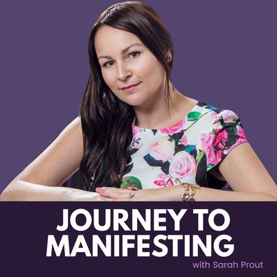 Journey to Manifesting