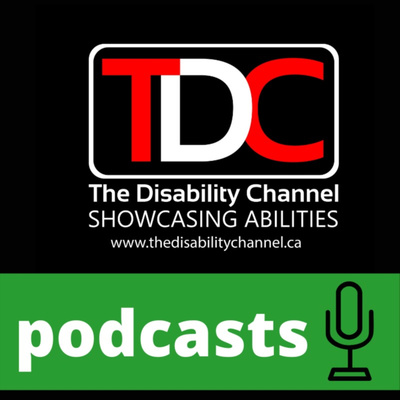 The Disability Channel Podcasts