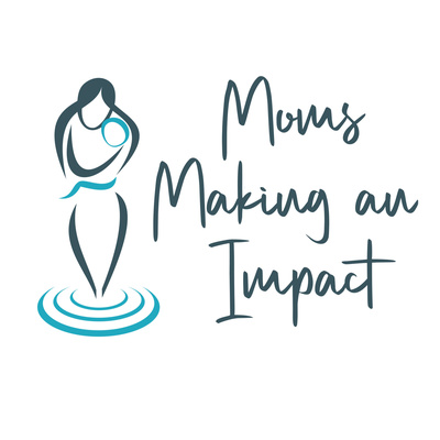 Moms Making an Impact with JoAnne Schaub