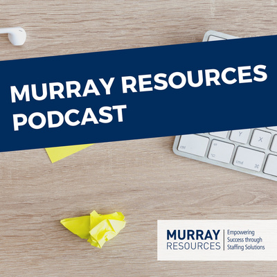 Murray Resources Podcast