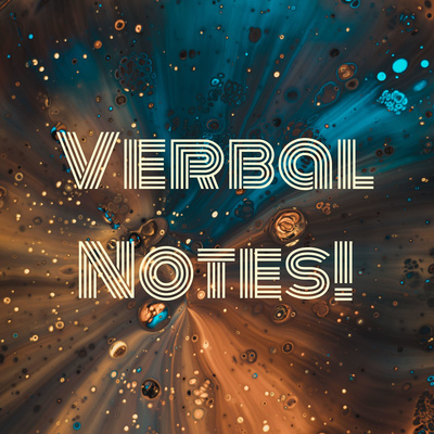Verbal Notes