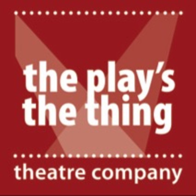 The Play's The Thing Theatre Company
