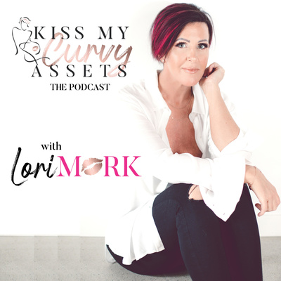 Kiss My Curvy Assets - The Podcast
