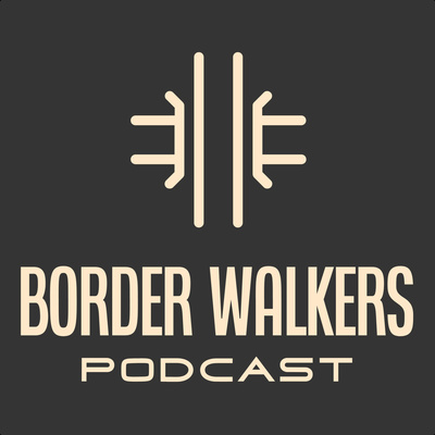 Border Walkers
