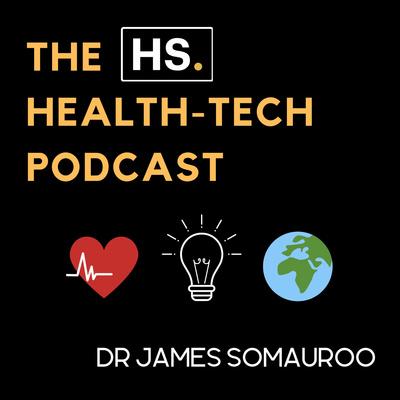 The HS. Health-Tech Podcast