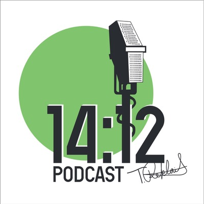 The 14:12 Podcast