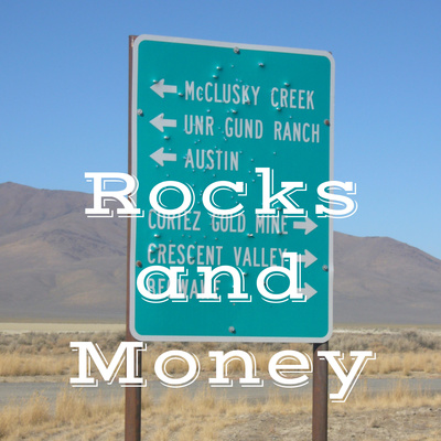 Rocks and Money