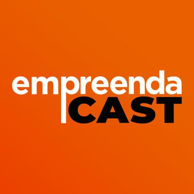 EmpreendaCast - Empreendedorismo, Inovação e Transformação Digital