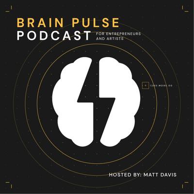 Brain Pulse Podcast