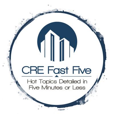 CRE Fast Five