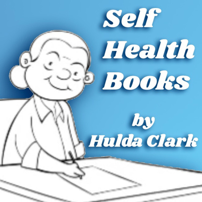 Self Health Books by Hulda Clark