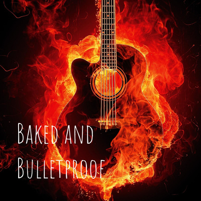 Baked and Bulletproof