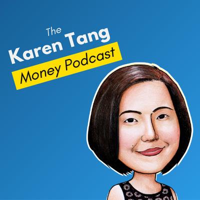 The Karen Tang Money Podcast