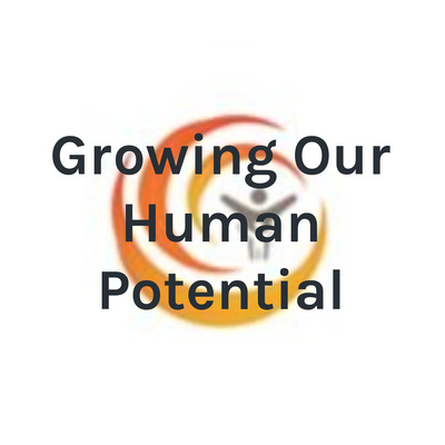 Growing Our Human Potential