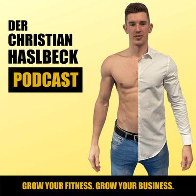 Der Christian Haslbeck Podcast