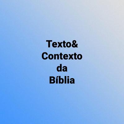 Texto&ContextodaBíblia
