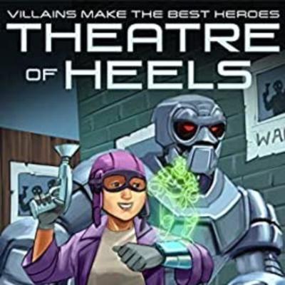 Theatre of Heels