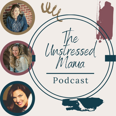 The Unstressed Mama