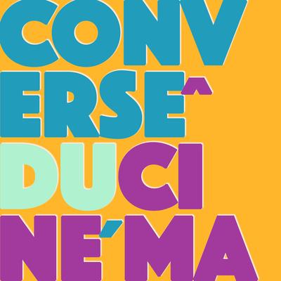 Conversê du Cinéma