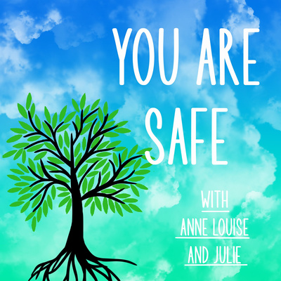 You Are Safe - The Podcast