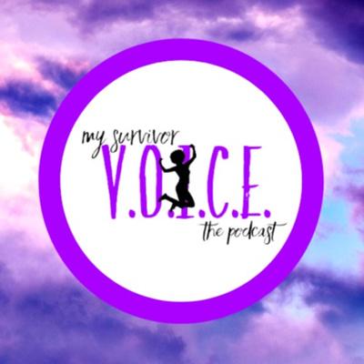 My Survivor Voice: The Podcast