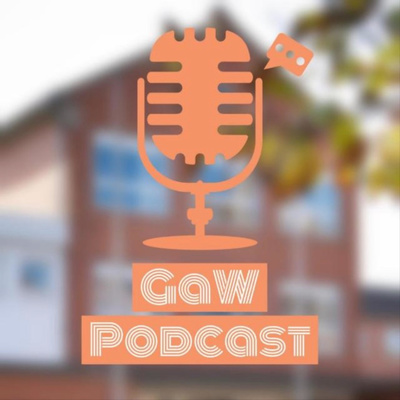 GaW Podcast