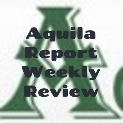 Aquila Report Weekly Review
