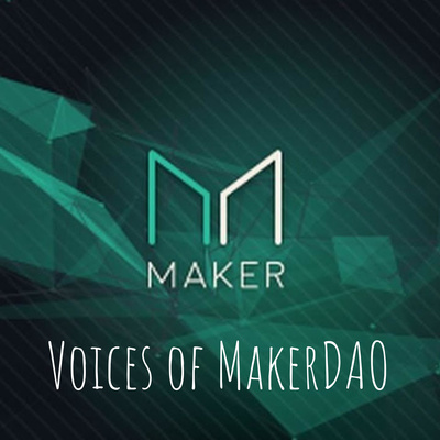 Voices of MakerDAO