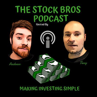 THE STOCK BROS PODCAST