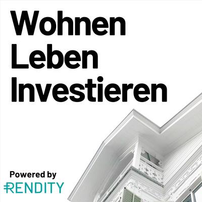 Wohnen, Leben, Investieren