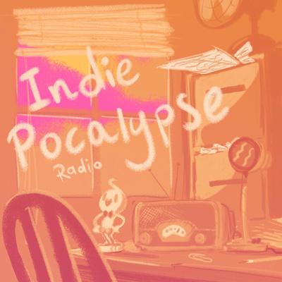 Indiepocalypse Radio