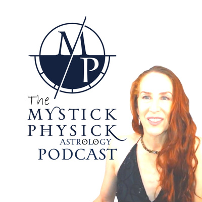 Sidereal Insights with Mystick Physick Astrology