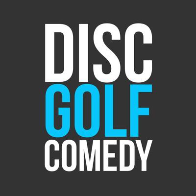 Disc Golf Comedy