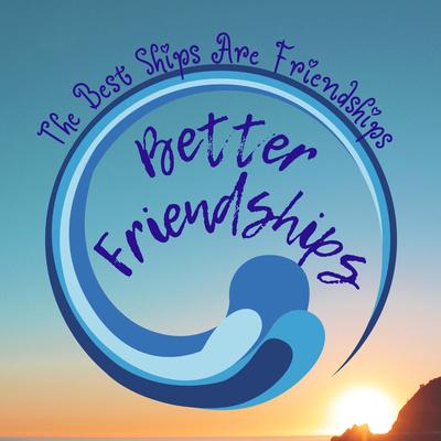 Better Friendships