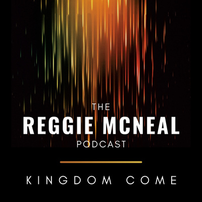 The Reggie McNeal Podcast