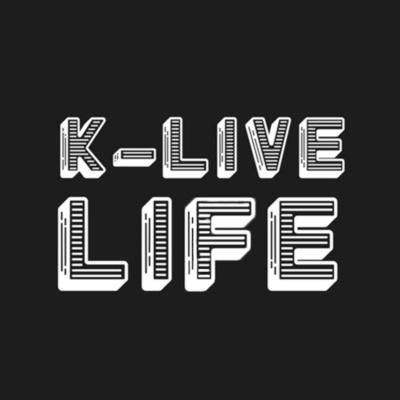 K-Live Life Podcasts
