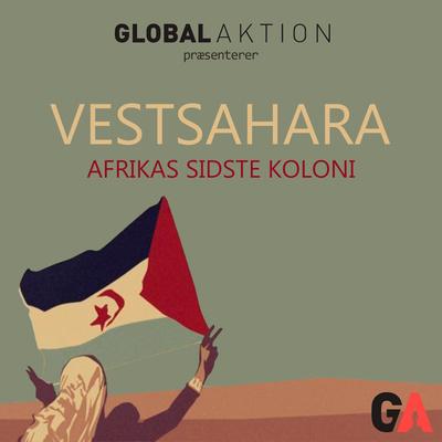 Vestsahara - Afrikas sidste koloni