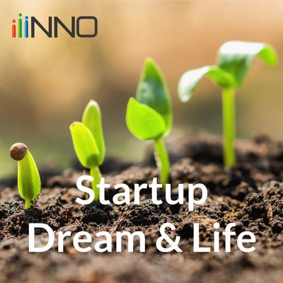 Startup Dream & Life