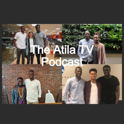 The Atila Podcast