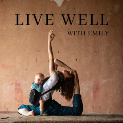 Live Well with Emily