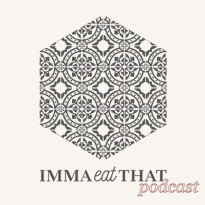 immaEATthat Podcast