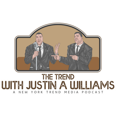 The Trend With Justin A Williams