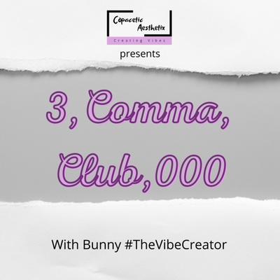 3 Comma Club