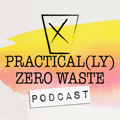 Practical(ly) Zero Waste